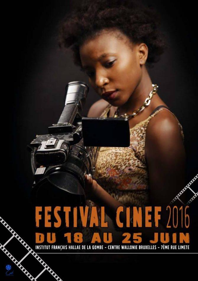 Festival du cinéma au Féminin (CINEF), initié depuis 2013 par l'Association des Femmes Cinéastes Congolaises (AFCC).